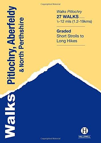 Walks Pitlochry, Aberfeldy & North Perthshire (Hallewell Pocket Walking Guides, Band 21)